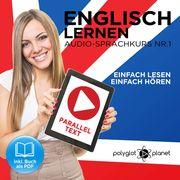 Englisch Lernen - Einfach Lesen - Einfach Hören 1