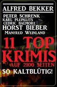 So kaltblütig! 11 Top Krimis auf 2100 Seiten