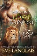 Wenn ein Löwe Schnurrt (Deutsche Lion's Pride, #1)