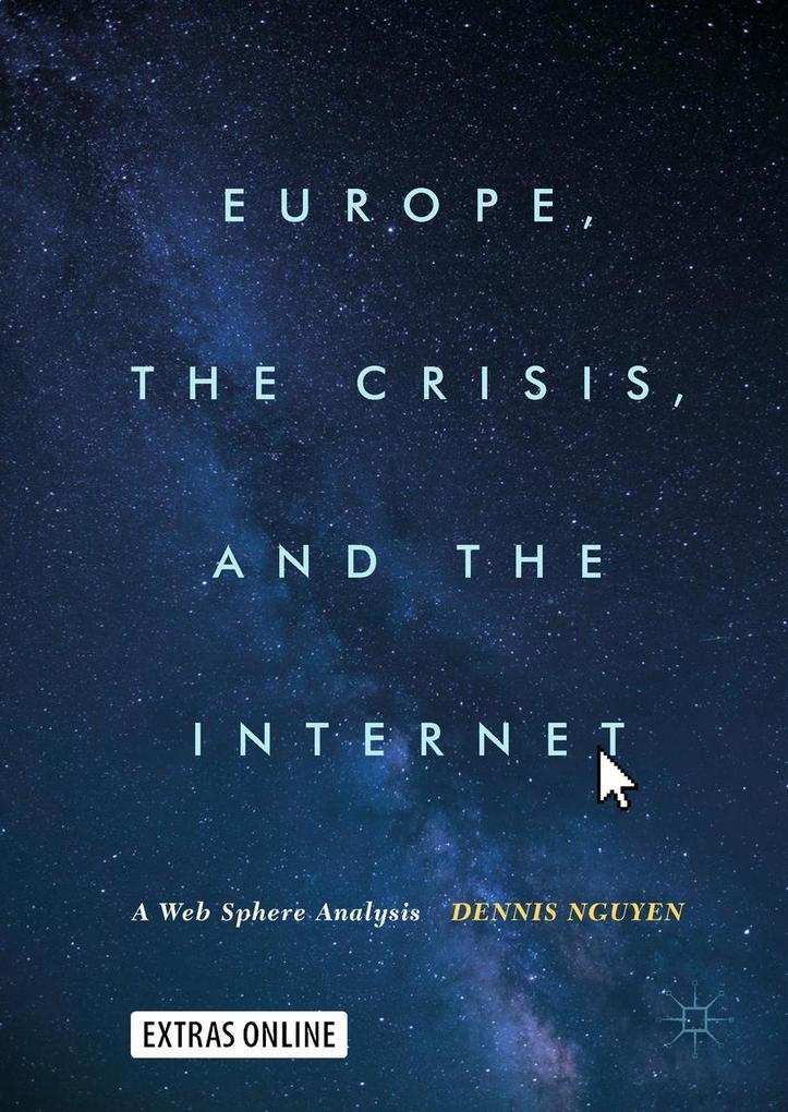 Europe, the Crisis, and the Internet als eBook ...