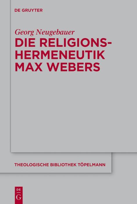 Die Religionshermeneutik Max Webers als eBook