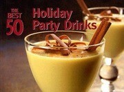The Best 50 Holiday Party Drinks
