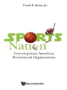 Sports Nation: Contemporary American Profession...