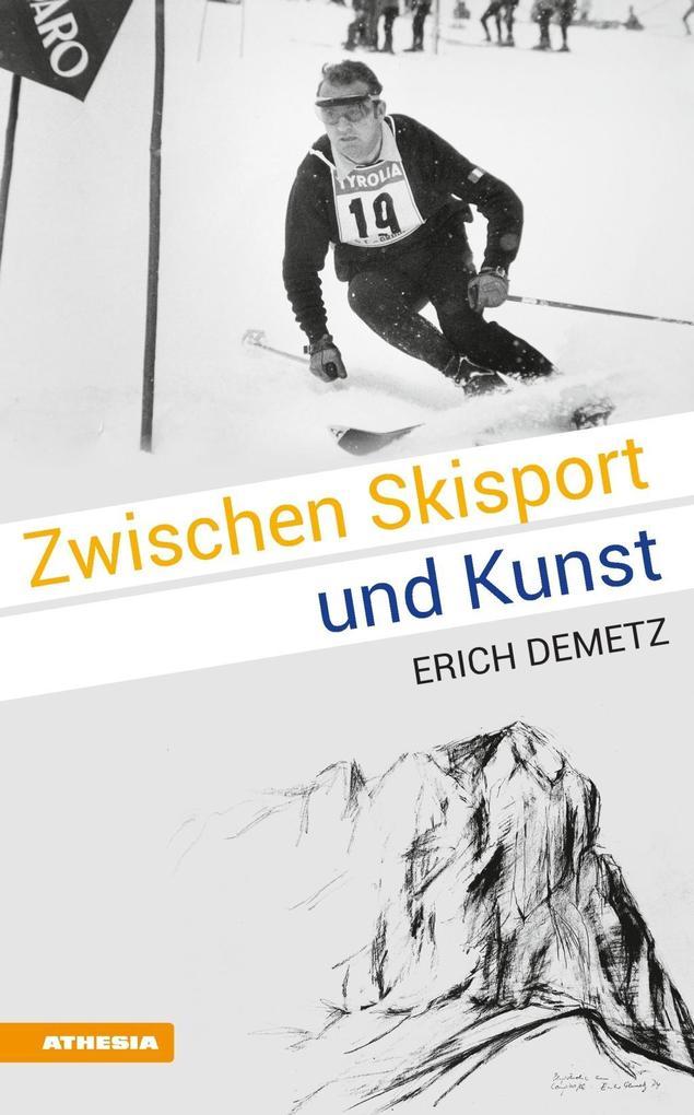 Zwischen Skisport und Kunst als eBook Download ...
