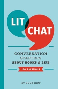 Lit Chat als eBook Download von Book Riot, Inc....