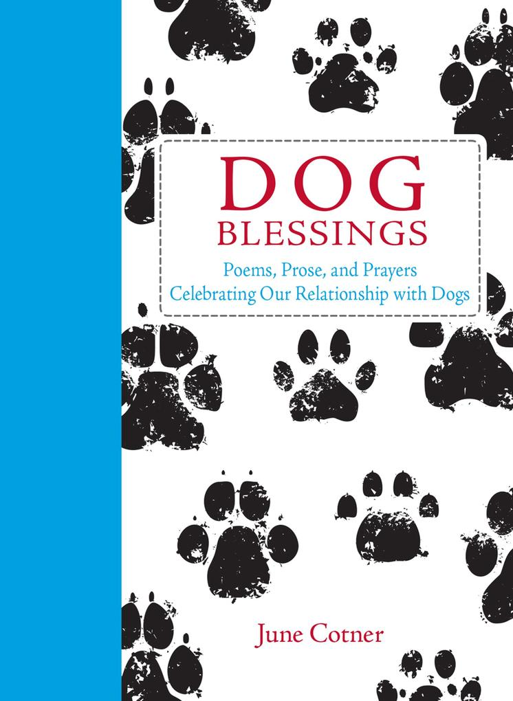 Dog Blessings als eBook Download von June Cotner
