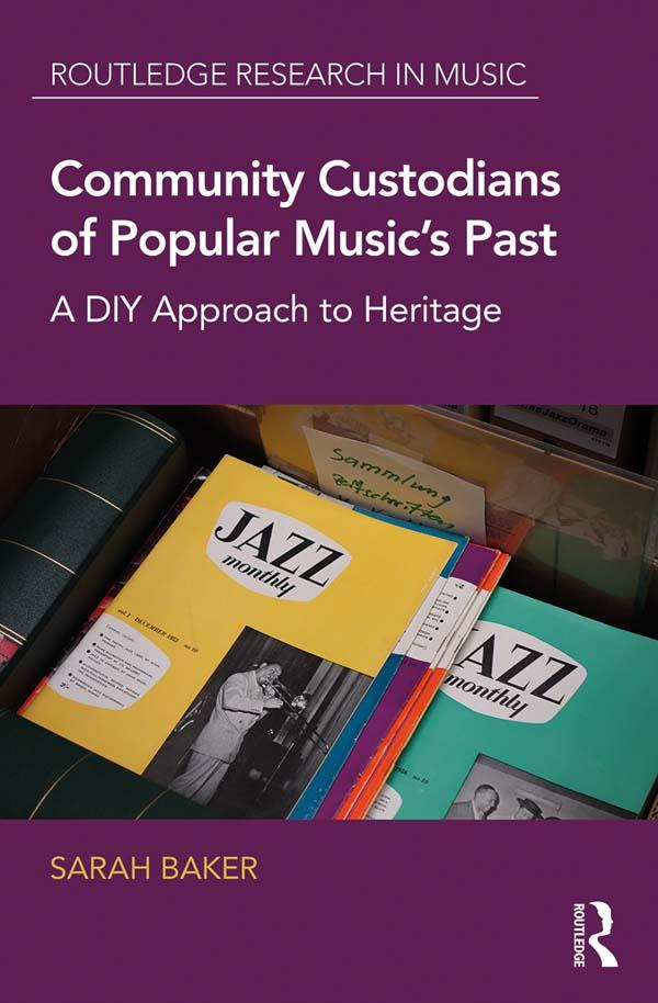 Community Custodians of Popular Music´s Past al...