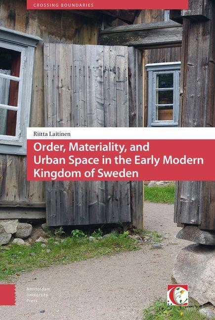 Order, Materiality and Urban Space in the Early...