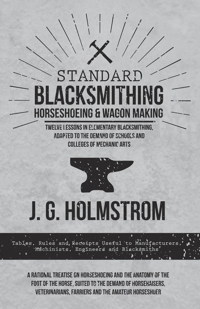Standard Blacksmithing, Horseshoeing and Wagon ...