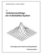 die Verkehrsnachfrage - ein multistabiles System