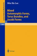 Mixed Automorphic Forms, Torus Bundles, and Jacobi Forms