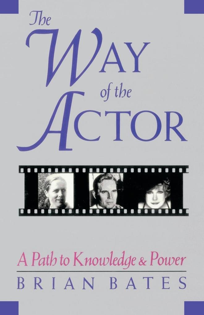 The Way of the Actor als Taschenbuch von Brian ...