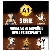 A1 Bundle - Spanish Novels for Beginners (Spanish Novels Bundles, #1)
