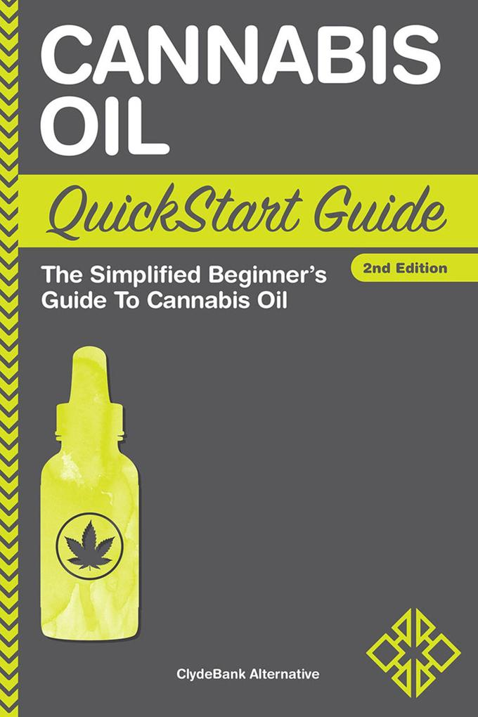Cannabis Oil QuickStart Guide als eBook Downloa...