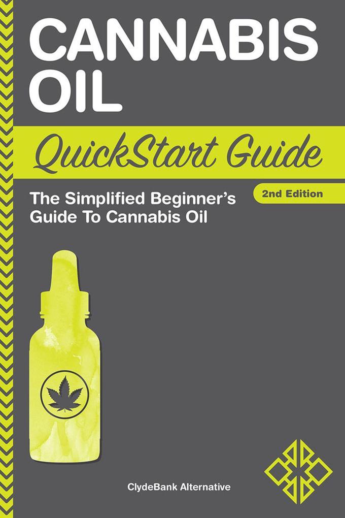 Cannabis Oil QuickStart Guide als eBook Downloa...
