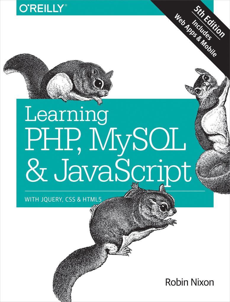 Learning PHP, MySQL & JavaScript als Buch von R...
