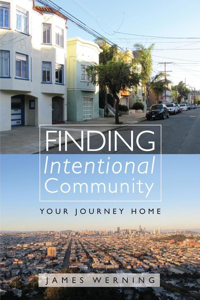 Finding Intentional Community als Taschenbuch v...