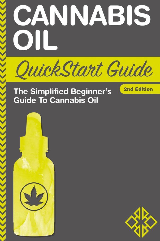 Cannabis Oil QuickStart Guide als Taschenbuch v...