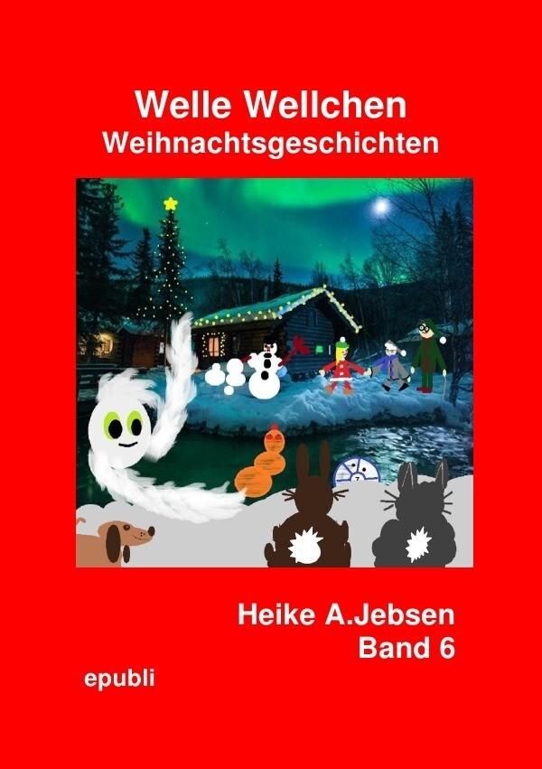 Welle Wellchen Weihnachtsgeschichten Band 6 als Buch