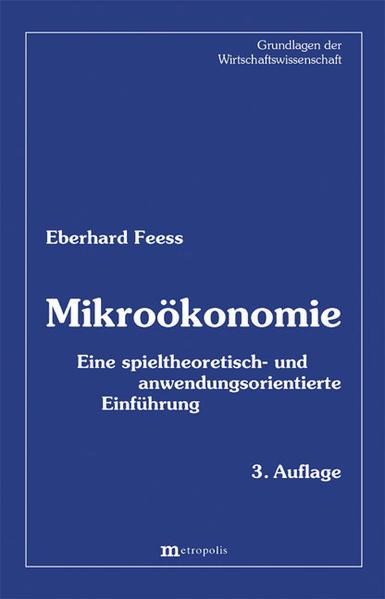 Mikroökonomie als Buch von Eberhard Feess