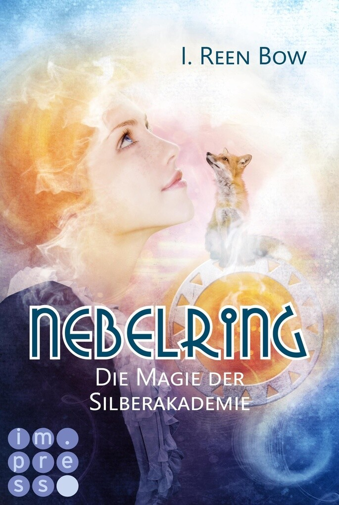 Nebelring - Die Magie der Silberakademie (Band 2) als eBook