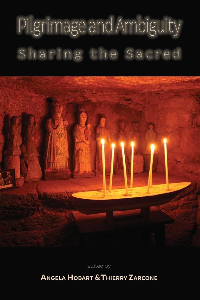 Pilgrimage and Ambiguity als Taschenbuch von
