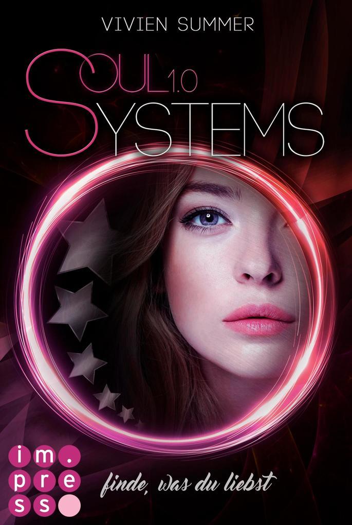 SoulSystems 1: Finde, was du liebst als eBook