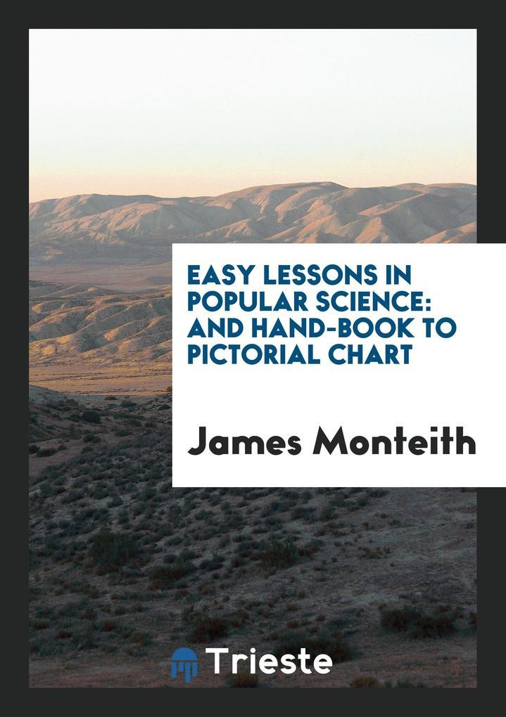 Easy Lessons in Popular Science als Taschenbuch...