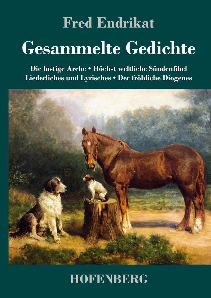 9783743720480 - Fred Endrikat: Gesammelte Gedichte als Buch von Fred Endrikat - Buch