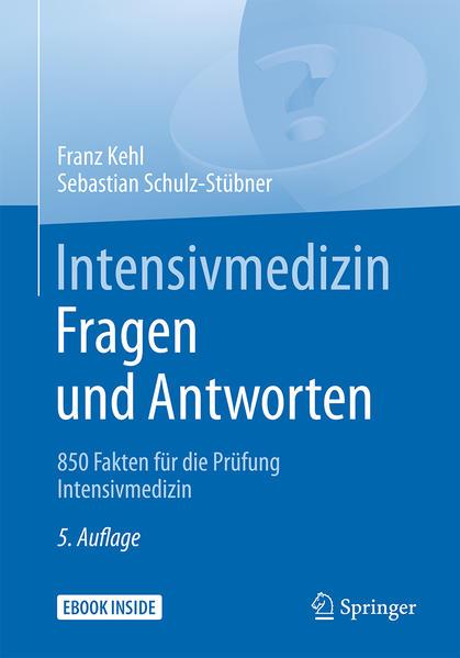 Intensivmedizin Fragen und Antworten als Buch v...