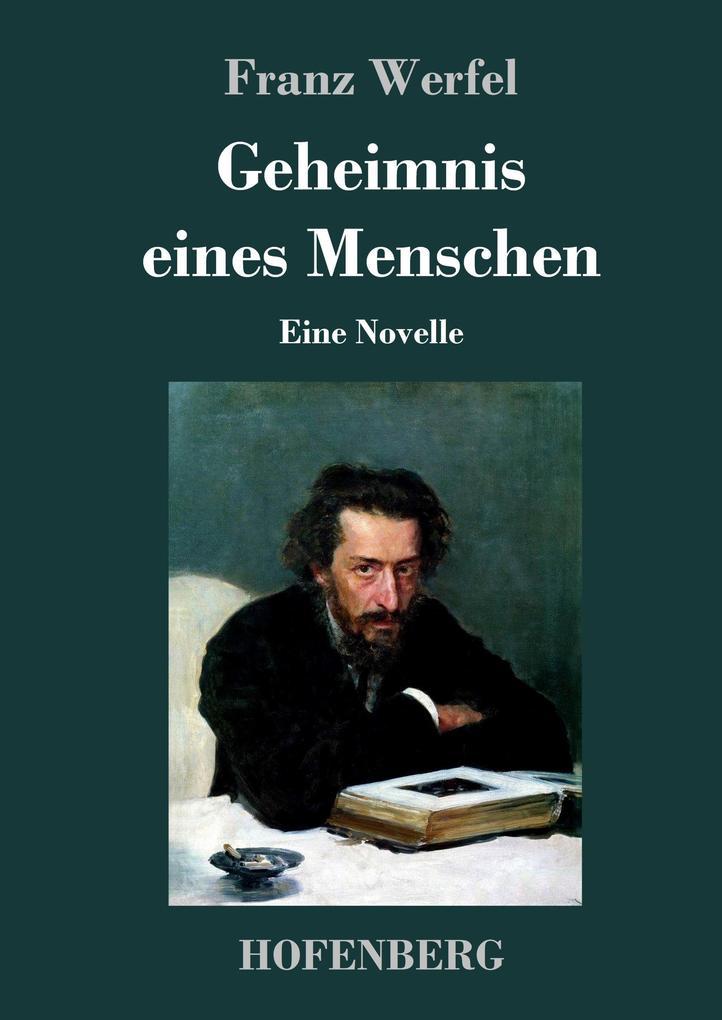 9783743720381 - Franz Werfel: Geheimnis eines Menschen als Buch von Franz Werfel - Buch