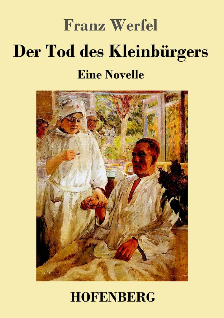 9783743720336 - Franz Werfel: Der Tod des Kleinbürgers als Buch von Franz Werfel - Buch