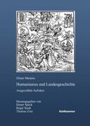 Humanismus und Landesgeschichte