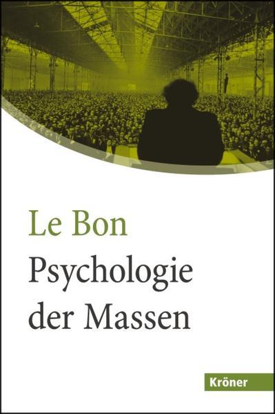 Psychologie der Massen als Buch von Gustave Le ...