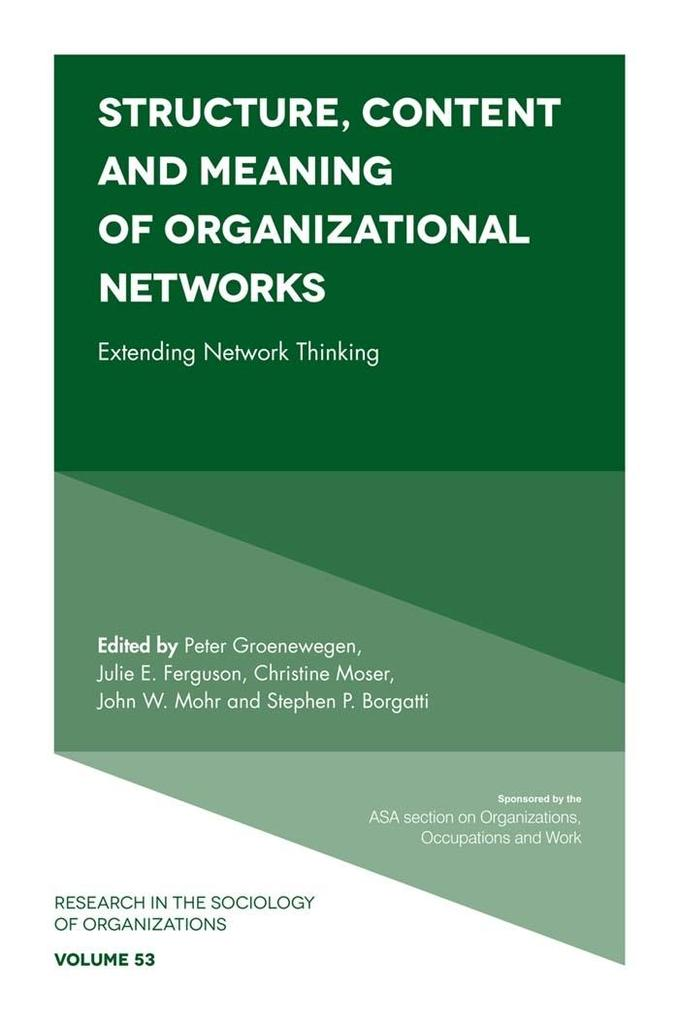 Structure, Content and Meaning of Organizationa...