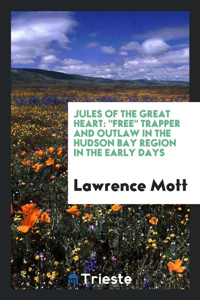 Jules of the Great Heart als Taschenbuch von La...