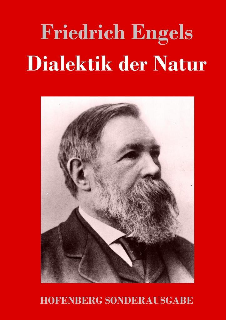 9783743720503 - Friedrich Engels: Dialektik der Natur als Buch von Friedrich Engels - Buch