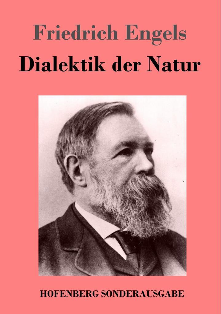 9783743720497 - Friedrich Engels: Dialektik der Natur als Buch von Friedrich Engels - Buch