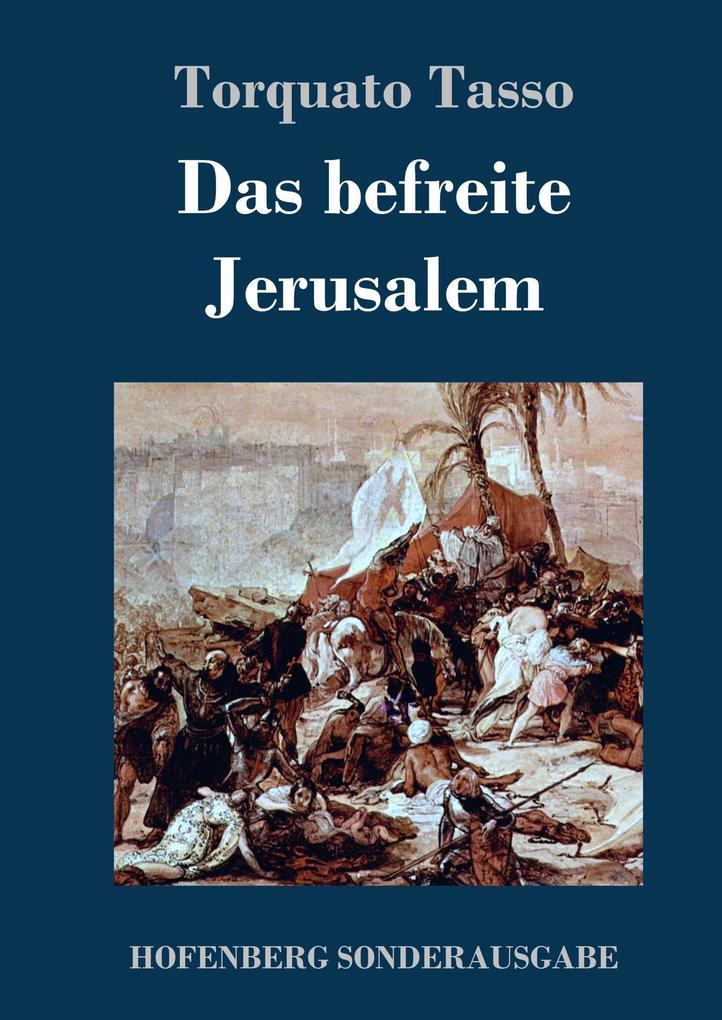 9783743720541 - Torquato Tasso: Das befreite Jerusalem als Buch von Torquato Tasso - Buch