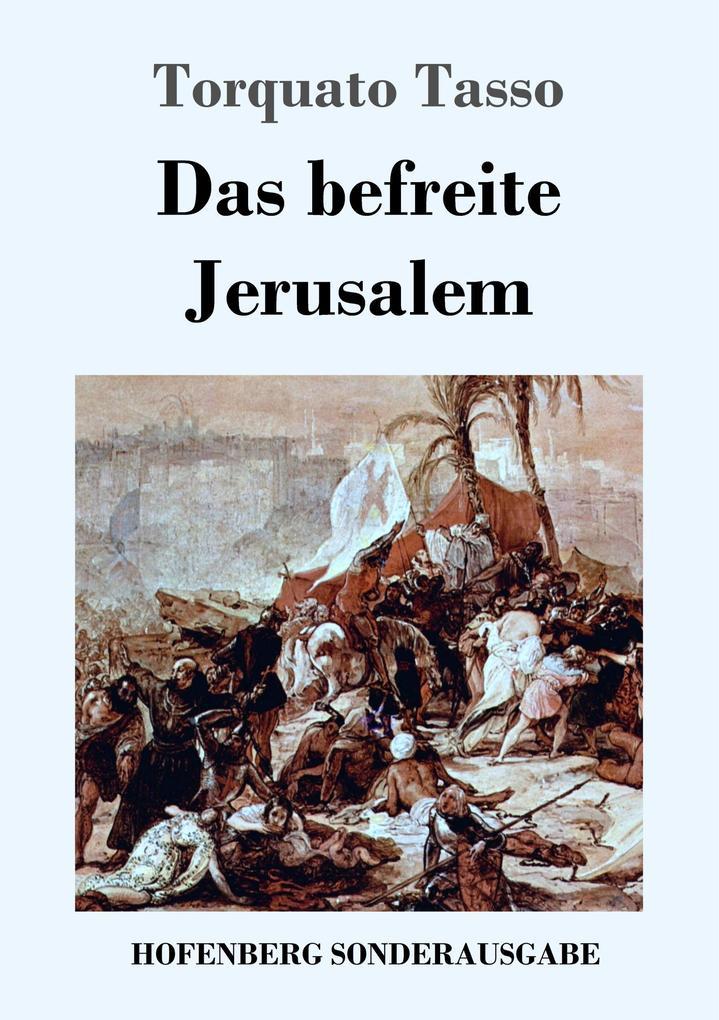 9783743720534 - Torquato Tasso: Das befreite Jerusalem als Buch von Torquato Tasso - Buch