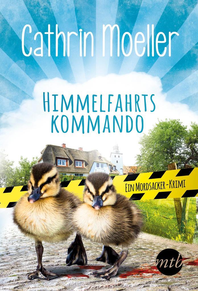 Himmelfahrtskommando. Ein Mordsacker-Krimi als eBook