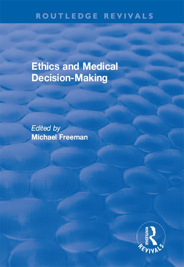 Ethics and Medical Decision-Making als eBook Do...