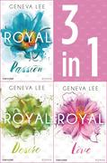 Die Royals-Saga 1-3: - Royal Passion / Royal Desire / Royal Love
