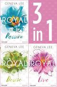 Die Royals-Saga 1-3: - Royal Passion / Royal Desire / Royal Love