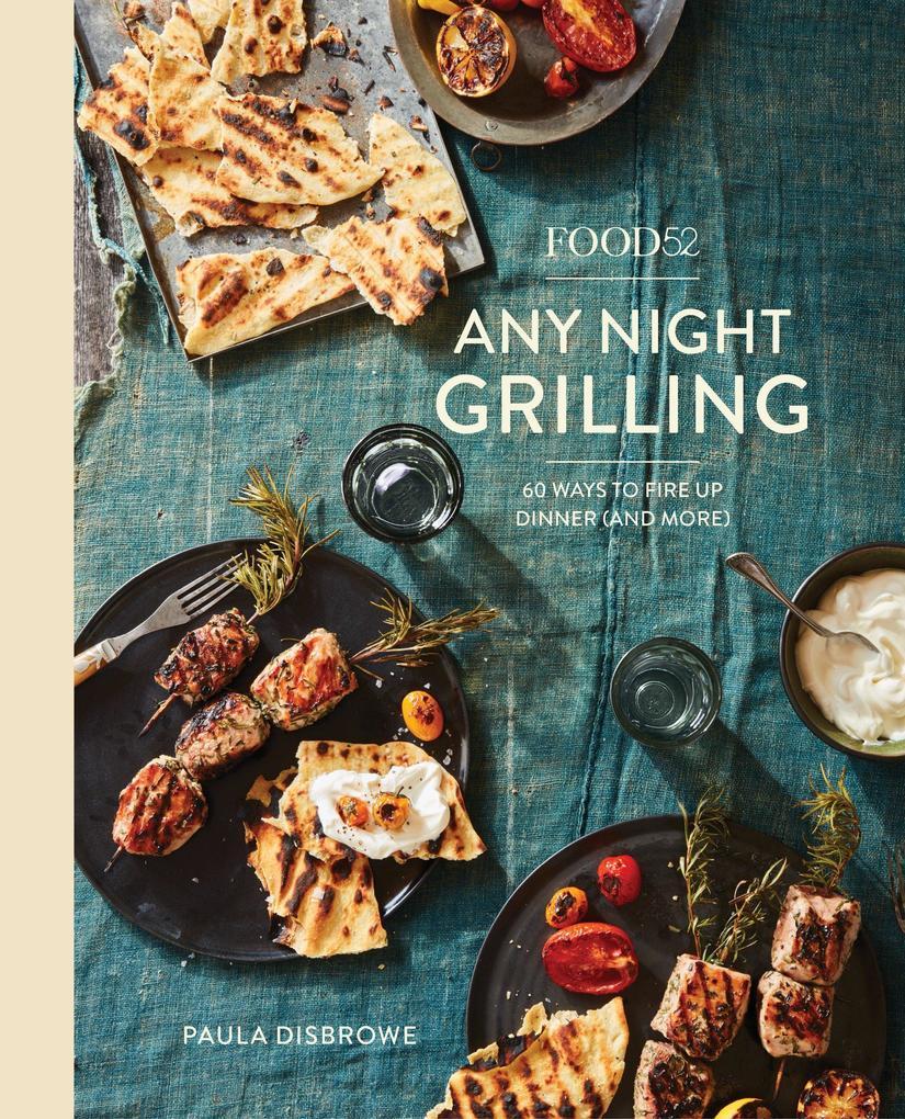 Food52 Any Night Grilling als Buch von Paula Di...