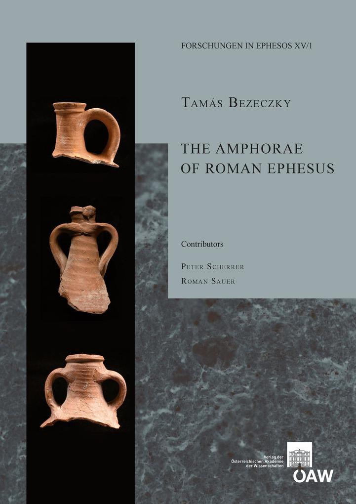 The Amphorae of Roman Ephesus als eBook Downloa...