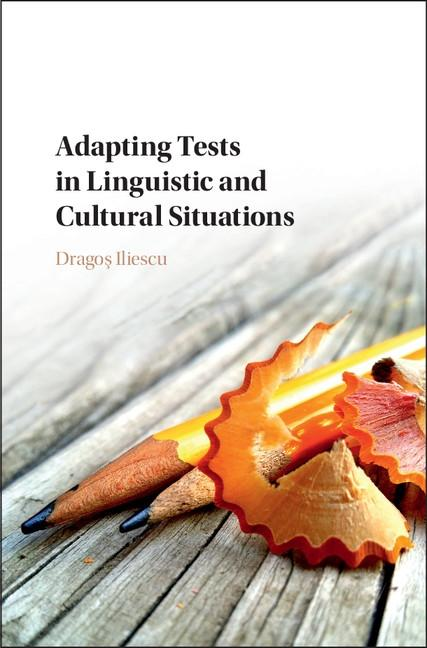 Adapting Tests in Linguistic and Cultural Situa...