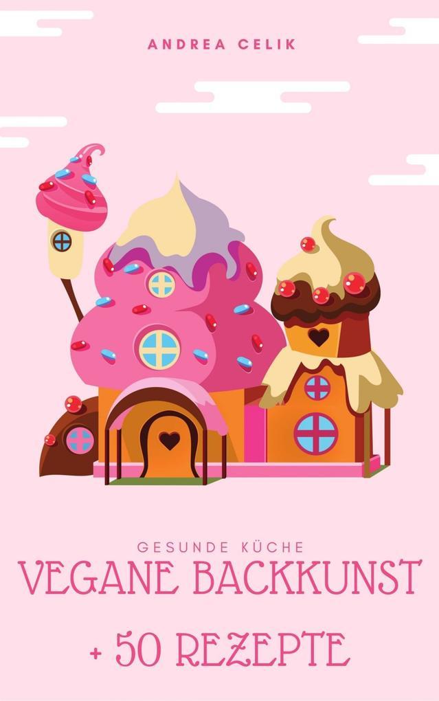 Vegane Backkunst als eBook