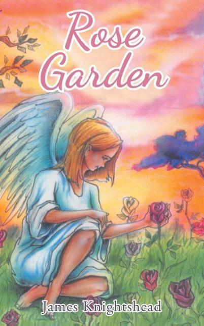 Rose Garden als Buch von James Knightshead