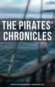 The Pirates' Chronicles: Greatest Sea Adventure Books & Treasure Hunt Tales